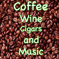 Coffee, Wine, Cigars and Music — сборник