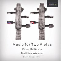 Music for Two Violas — Fyodor Druzhinin, Peter Mallinson, Matthias Wiesner, Gordon Jacob, Edmund Rubbra, Frank Bridge, Сергей Сергеевич Прокофьев