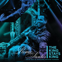 The King Stays King - Sold Out at Madison Square Garden — Romeo Santos
