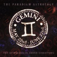 Gemini (The Astrological Sound Vibrations) — The Paradigm Astrology
