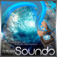 Sacred Sounds - EP — Double Heelix (Tony Moon & Van Ark)