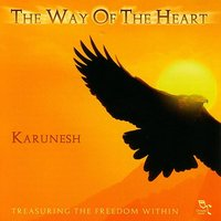 The Way of the Heart — Karunesh
