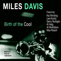 Birth of the Cool — Miles Davis