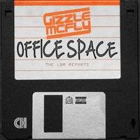 Office Space: The Lbr Reports — Gizzle McFly