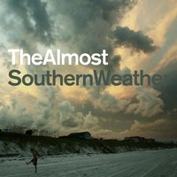 Southern Weather — The Almost