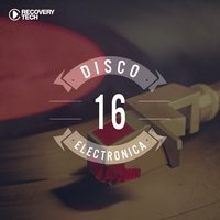 Disco Electronica, Vol. 16 — сборник