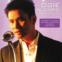 Ogie Alcasid Greatest Hits (An Audio Visual Anthology) — Ogie Alcasid