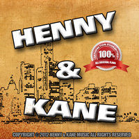In the Sky  (feat. Rob) — Henny and Kane