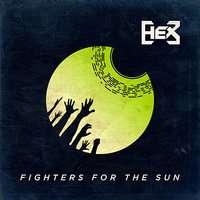 Fighters For The Sun - EP — Hex
