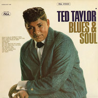 Blues & Soul — Ted Taylor