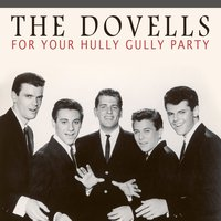 For Your Hully Gully Party — The Dovells