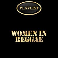 Women in Reggae Playlist — сборник