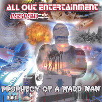 Prophecy Of A Maddman — Assasin
