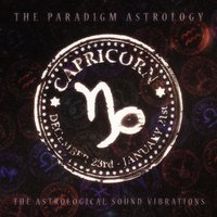 Capricorn (The Astrological Sound Vibrations) — The Paradigm Astrology