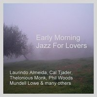 Early Morning Jazz For Lovers — сборник