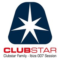 Clubstar Family Ibiza 007 Session — сборник