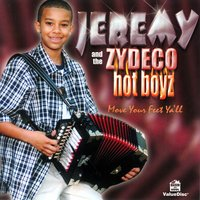 Move Your Feet Y'all — Jeremy & the Zydeco Hot Boyz