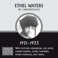 Complete Jazz Series 1921 - 1923 — Ethel Waters