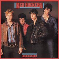 Good As Gold — Red Rockers