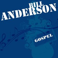 Greatest Songs — Bill Anderson