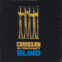 Blind — Corrosion of Conformity