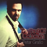 The Best Of Collection — Petar Grašo