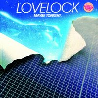 Maybe Tonight — Lovelock