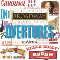 Celebrate Broadway Vol. 4: Overtures — сборник