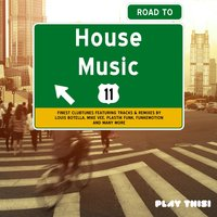 Road to House Music, Vol. 11 — сборник