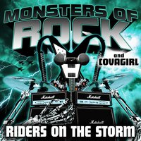 Monsters Of Rock And Covagirl Presents - Riders On The Storm - Single — Monsters of Rock, Covagirl, Monsters Of Rock And Covagirl