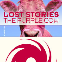 The Purple Cow — Lost Stories