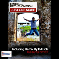 Just One More — eMDee feat. Keith Thompson