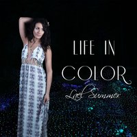Life in Color — Lael Summer