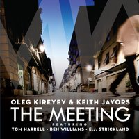 The Meeting — Oleg Kireyev & Keith Javors