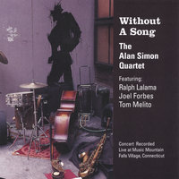 Without A Song — Alan Simon