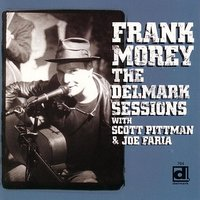 The Delmark Sessions — Frank Morey
