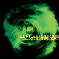 Colloblast — Left Side Brain