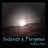 Intents & Purposes — Andrew Deal