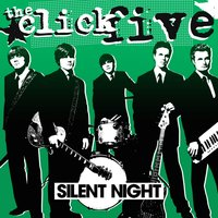 Silent Night — The Click Five