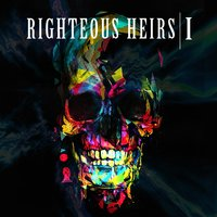 I — Righteous Heirs