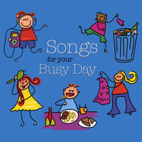 Songs for your Busy Day — Music by Mommies