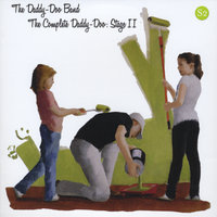 The Complete Daddy-Doo: Stage II — Daddy-doo Band