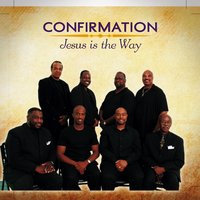 Jesus Is the Way - EP — Confirmation