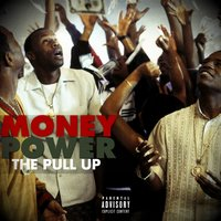 Money, Power (The Pull Up) — Fyve