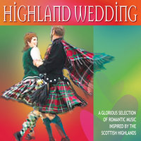 Highland Wedding — The Scottish Fiddle Orchestra
