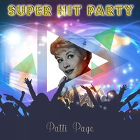 Super Hit Party — Patti Page