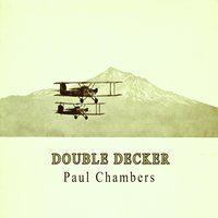 Double Decker — Paul Chambers