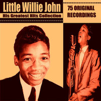 Little Willie John - His Greatest Hits Collection — Little Willie John