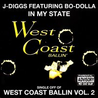 In My State: West Coast Ballin, Vol. 2 — J-Diggs