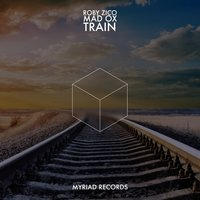 Train — Roby Zico, Madox, Mad OX